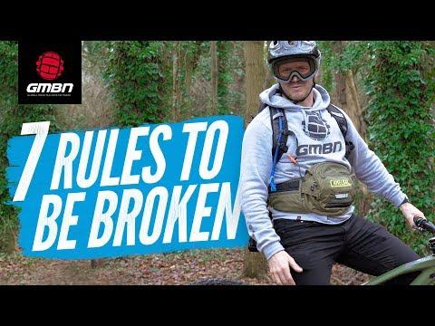 7 Mountain Bike Rules That Should Be Broken