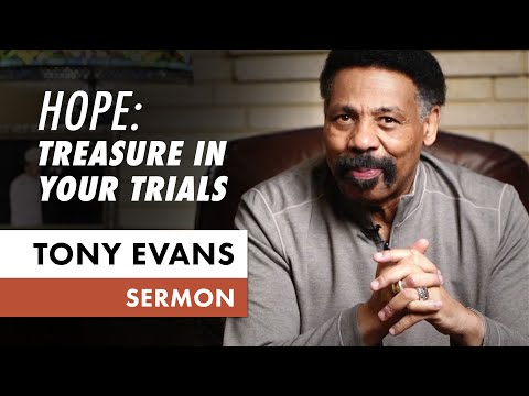 Treasure in Your Trials  April 5 (Sermon Only, Tony Evans)