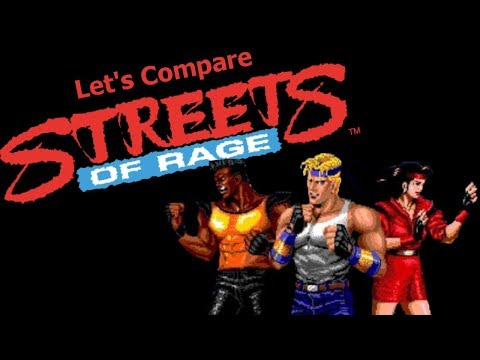 Let's Compare  Streets Of Rage