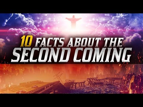 10 FACTS About The SECOND COMING of JESUS CHRIST! - That you need to know!