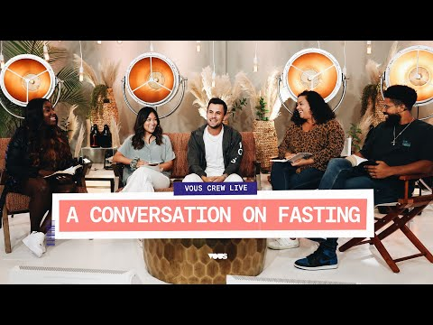 VOUS CREW LIVE  A Conversation On Fasting