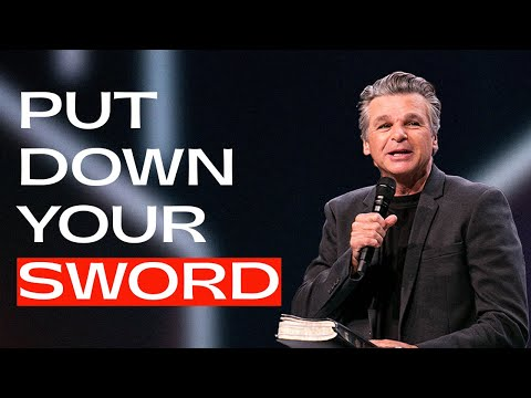 Put Down Your Sword  Pastor Jentezen Franklin