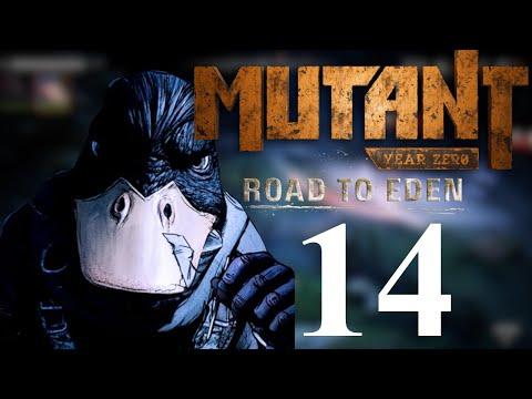 Onward to Eden!!!!   Mutant Year Zero: Road to Eden Ep. 14