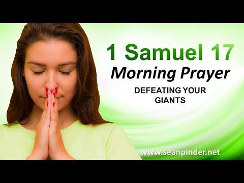 DEFEATING Your Giants - 1 Samuel 17 - Morning Prayer