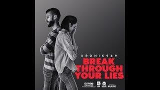 Break Through Your Lies - Betrayal in Love | New R - thekronik969 , Devotional