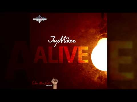 Jaymikee - ALIVE - (One Man nation Album)