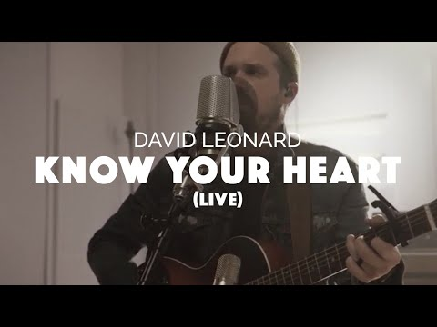 David Leonard - Know Your Heart (Official Live Video)