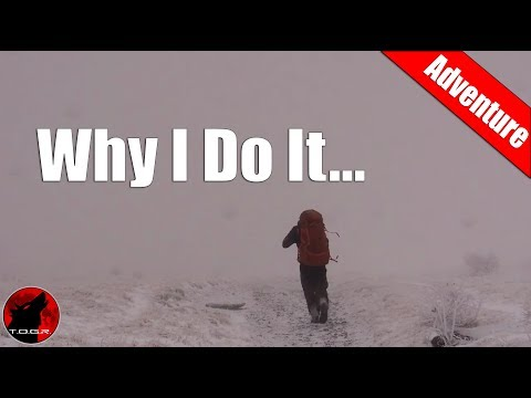Why I Adventure in the Outdoors