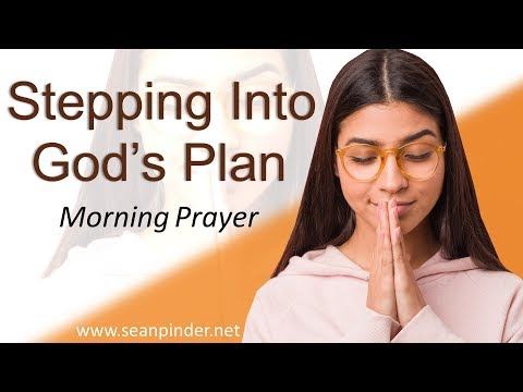 ROMANS 12 - STEPPING INTO GOD'S PLAN - MORNING PRAYER (video)