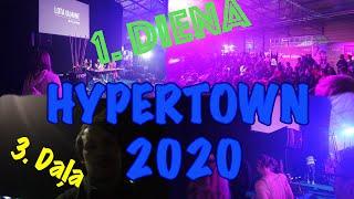 HYPERTOWN 2020 l Niklavs, Evelīna Pārkere, Rojs Rodžers, Armis, Lota,,Emīlja Sama izklaidē fanus.