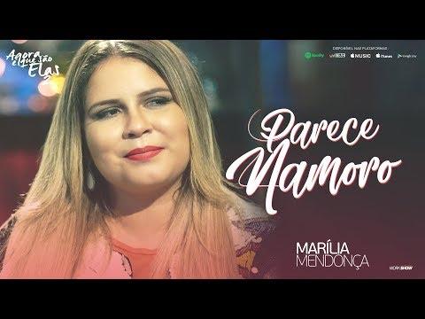 Marília Mendonça - Parece Namoro (Agora Que São Elas 2)