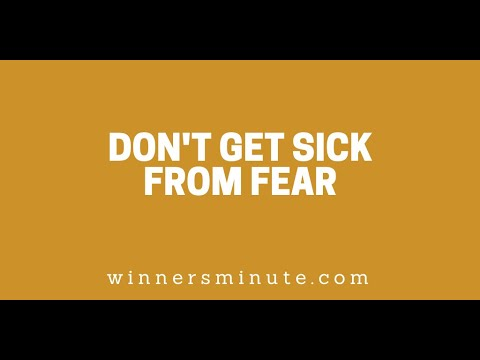 Don't Get Sick From Fear // The Winner's Minute With Mac Hammond