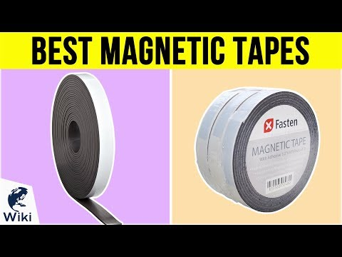 8 Best Magnetic Tapes 2019