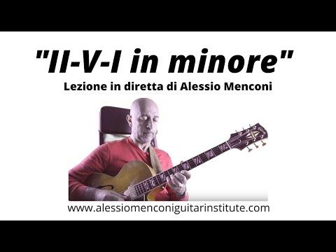 II-V-I in minore- Lezione in diretta | Alessio Menconi Jazz Guitar Lessons