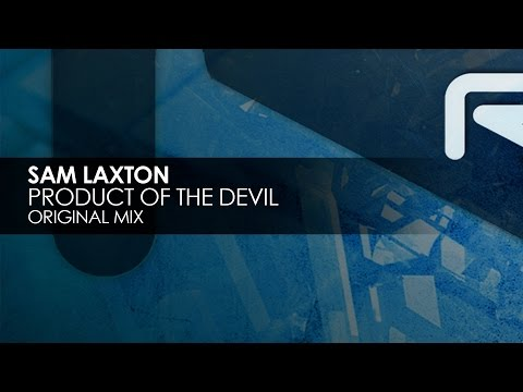 Sam Laxton - Product Of The Devil [Teaser]