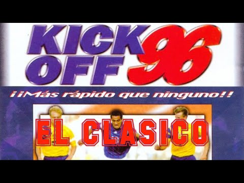 Kick Off 96 (1996) - PC - FC Barcelona vs Real Madrid