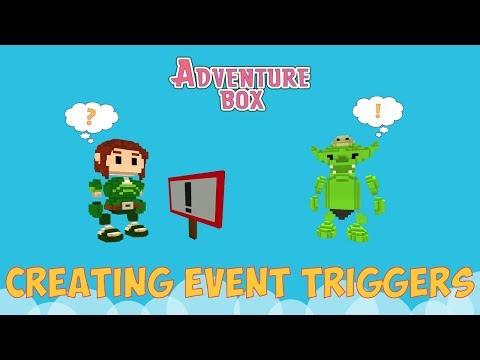 Creating Event Triggers - Adventure Box Tutorial