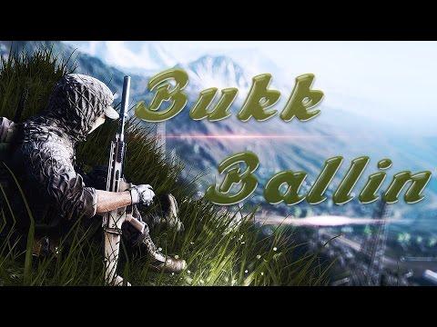[I4L] Battlefield 4   Ballin By Bukk   PC