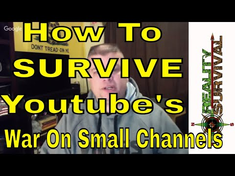 How To Survive Youtube's War on Small Channels!