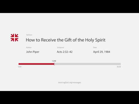 How to Receive the Gift of the Holy Spirit