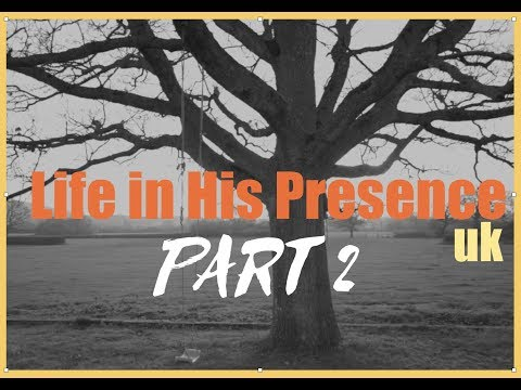 LIFE IN HIS PRESENCE  SHORT FILM  UK (part two)