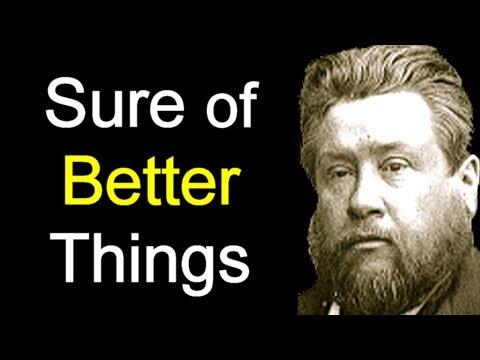 Things That Accompany Salvation - Charles Spurgeon Sermon
