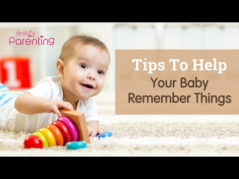 How to Help Your Baby Remember Things (8 Tips to Boost Baby's Memory)