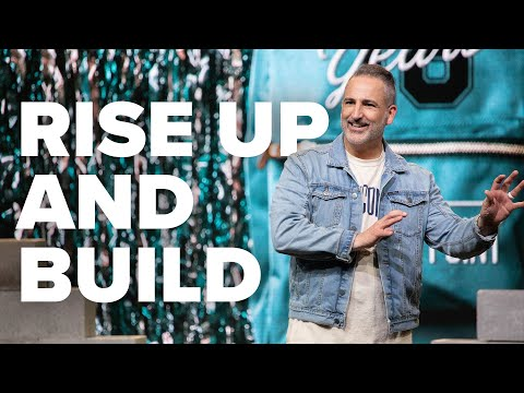 Rise Up and Build  Pastor Michael Turner