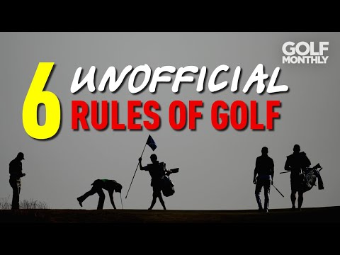 6 (UNOFFICIAL) RULES OF GOLF!!!