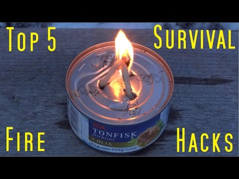 Top 5 Survival Fire Hacks.