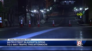 Water Street in Augusta opens to two-way traffic Monday