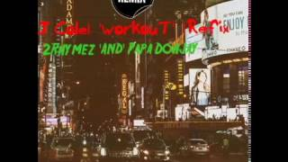J.COLE-WORKOUT REFIX - toorhyme , HipHop