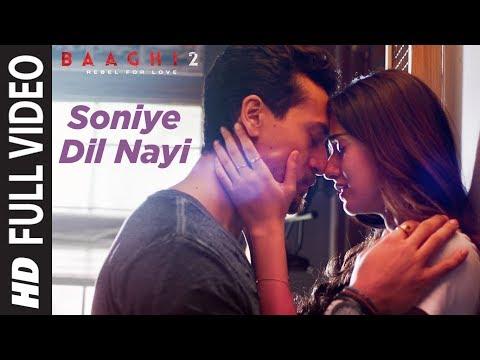 Soniye Dil Nayi Full Video | Baaghi 2 | Tiger Shroff, Disha Patani | Ankit Tiwari | Shruti Pathak