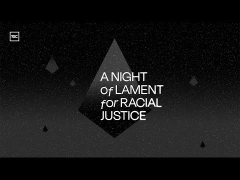 A Night of Lament for Racial Justice