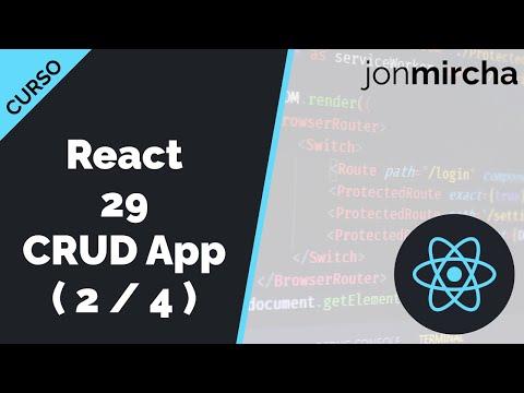 Curso React: 29. CRUD App: Inserción de datos ( 2 / 4 ) - jonmircha