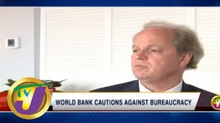 TVJ The Business Day: World Bank Cautions Against Bureaucracy - May 6 2019
