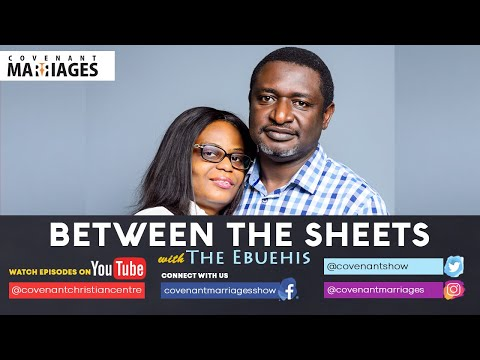 Between the Sheets with The Ebuehis