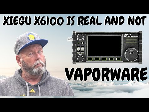 Update the Xiegu X6100 is for real and not Vaporware.