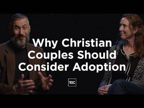 Why Christian Couples Should Consider Adoption