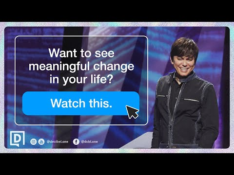 Want To See Meaningful Change In Your Life? Watch This.  Joseph Prince