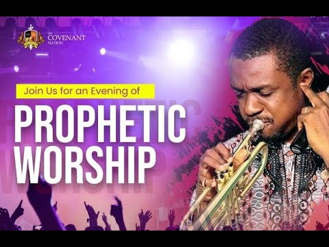 PROPHETIC WORSHIP WITH NATHANIEL BASSEY