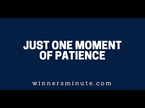 Just One Moment of Patience  The Winner's Minute With Mac Hammond