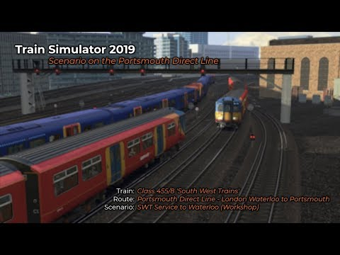 Train Simulator 2019 - SWT Service to Waterloo