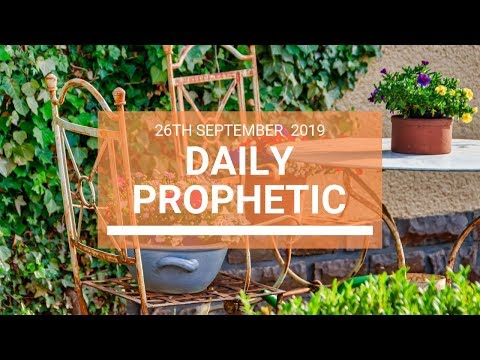 Daily Prophetic 26 September 2019   Word 10