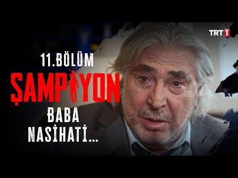 Baba Nasihati   Şampiyon 11. Bölüm