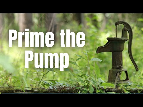 Prophetic Word 2020: Prime the Pump