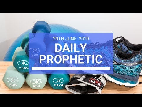 Daily Prophetic 29 June 2019 Word 3