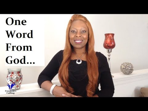 WEDNESDAY WORD: One Word From God...