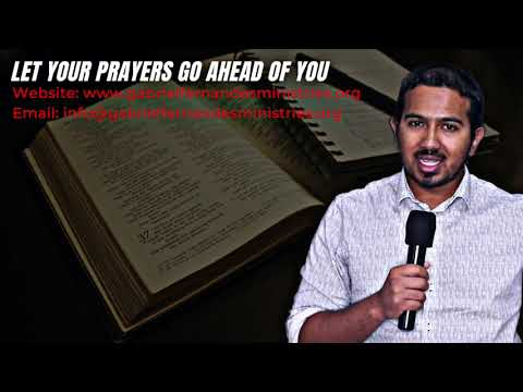 LET YOUR PRAYERS GO AHEAD OF YOU SO YOU AVOID TROUBLE BEFORE IT COMES, POWERFUL MESSAGE & PRAYER