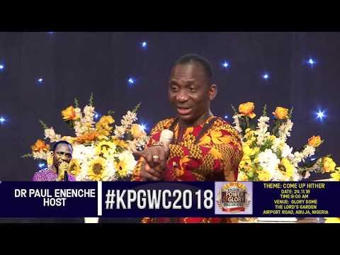 #KPGWC2018 (DR PASTOR PAUL ENENCHE)